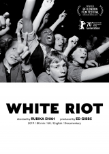 White Riot - Rock Against Racism Movement Documentary Film